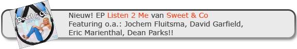 Nieuw! EP Listen 2 Me van Sweet & Co Featuring o.a.: Jochem Fluitsma, David Garfield, Eric Marienthal, Dean Parks!!